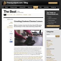 Creating Custom Cinema Lenses