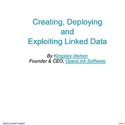 Creating, Deploying and Exploiting Linked Data
