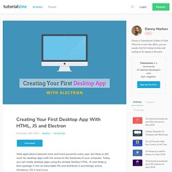 Creating Your First Desktop App With HTML, JS and Electron