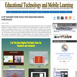 Educational Technology and Mobile Learning: 6 of The Best Web Tools for Creating Digital Portfolios