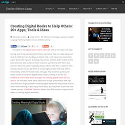 Creating Digital Books to Help Others: 20+ Apps, Tools & Ideas