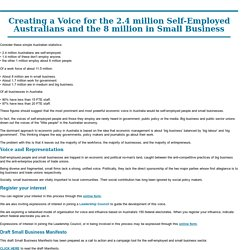 Creating a Voice for the 2.4 million Self-Employed Australians and the 8 million in Small Business