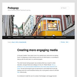 Creating more engaging media