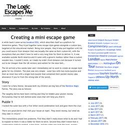 Creating a mini escape game – The Logic Escapes Me