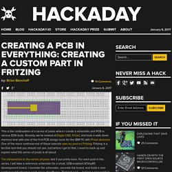 Creating A PCB In Everything: Creating A Custom Part In Fritzing
