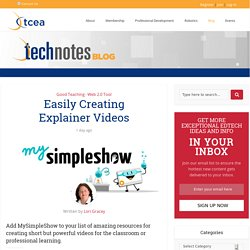 Easily Creating Explainer Videos - TechNotes Blog - TCEA