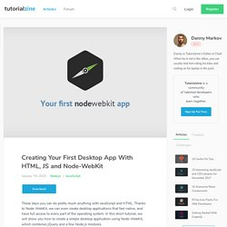 Creating Your First Desktop App With HTML, JS and Node-WebKit