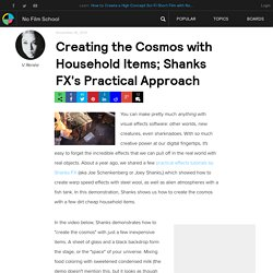 Creating the Cosmos with Household Items; Shanks FX's Practical Approach