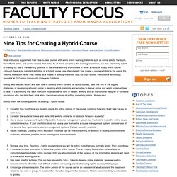 Nine Tips for Creating a Hybrid Course