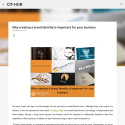 Why creating a brand identity is important for your business