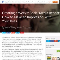 Creating a Weekly Social Media Report: How to Make an Impression With Your Boss