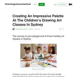 Creating An Impressive Palette At The Children's Drawing Art Classes In Sydney
