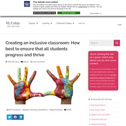 Creating an inclusive classroom: How best to ensure that all students progress and thrive – The Early Career Hub