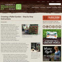 Creating a Pallet Garden – Step by Step Instructions | Growing A Greener World