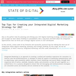 Top Tips for Creating your Integrated Digital Marketing Strategy for 2017