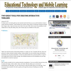 Educational Technology and Mobile Learning: Two Great Tools for Creating Interactive Timelines