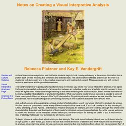 Notes on Creating a Visual Interpretive Analysis