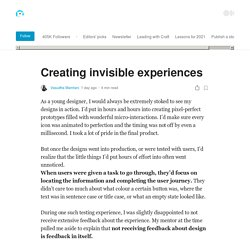 creating-invisible-experiences-c0556a0609a?ref=webdesignernews