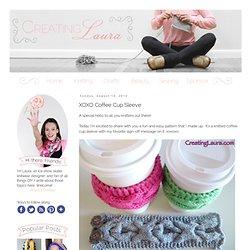 Creating Laura: XOXO Coffee Cup Sleeve