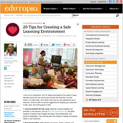 20 Tips for Creating a Safe Learning Environment