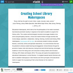 Creating School Library Makerspaces