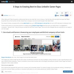 5 Steps to Creating Best-In-Class LinkedIn Career Pages