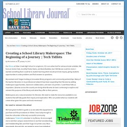 Creating a School Library Makerspace: The Beginning of a Journey
