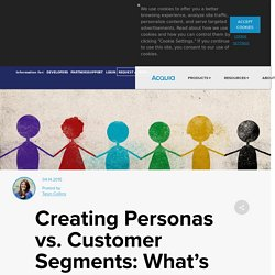 Creating Personas vs. Customer Marketing Segments: What's The Difference?