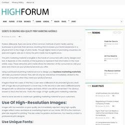 Secrets to Creating High-Quality Print Marketing Materials