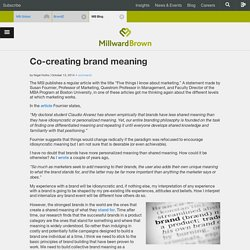 Co-creating brand meaning - ..ww.millwardbrown.com