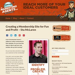 Creating a Membership Site for Fun & Profit - Stu McLaren