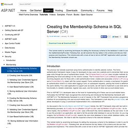 Creating the Membership Schema in SQL Server : The Official Micr
