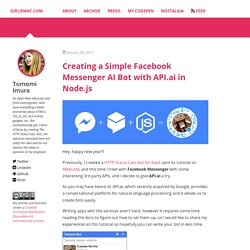 Creating a Simple Facebook Messenger AI Bot with API.ai in Node.js – GirlieMac Blog