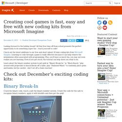Creating cool games is fast, easy and free with new coding kits from Microsoft Imagine