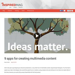9 apps for creating multimedia content