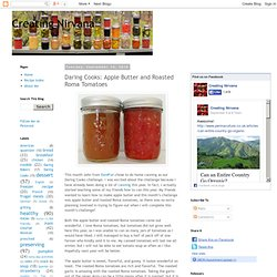 Daring Cooks: Apple Butter and Roasted Roma Tomatoes