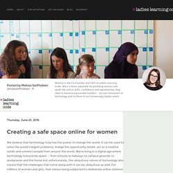Creating a safe space online for women - Ladies Learning Code