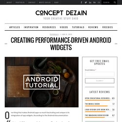 Creating Performance-driven Android Widgets