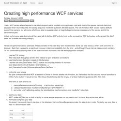 Creating high performance WCF services - Scott Weinstein on .Net