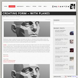 Creating Form – With Planes – Enliighten