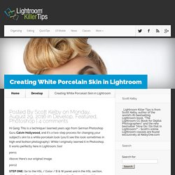 Creating White Porcelain Skin in Lightroom