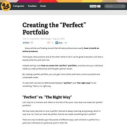 "Creating the ""Perfect"" Portfolio"