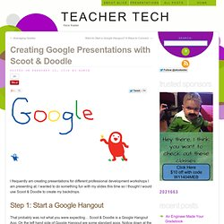 Alice Keeler: Creating Google Presentations with Scoot & Doodle