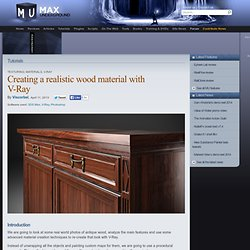 Creating a realistic wood material with V-Ray