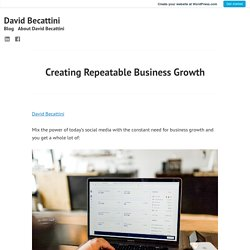 Creating Repeatable Business Growth