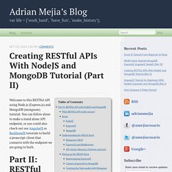 Creating RESTful APIs With NodeJS and MongoDB Tutorial (Part II) - Adrian Mejia's Blog