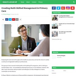 Creating Multi-Skilled Management in Primary Care