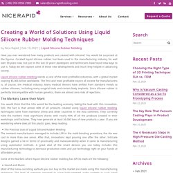 Creating a World of Solutions Using Liquid Silicone Rubber Molding Techniques