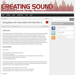 Saving Space with Linear Audio in Pro Tools (Part 1)