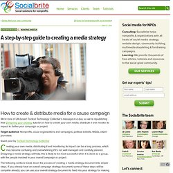 A step-by-step guide to creating a media strategy | Socialbrite